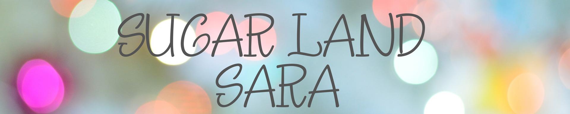 Sugar Land Sara