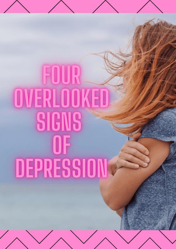 4 Hidden Signs of Depression